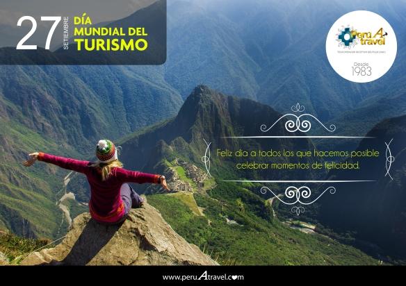 Día Mundial del Turismo Perú A Travel